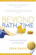 Beyond Bath Time A New Mom Struggling To Redefine