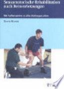 Sensomotorische Rehabilitation nach Beinverletzungen