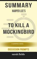 Summary: Harper Lee's To Kill a Mockingbird