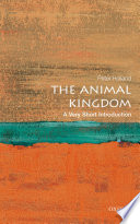 The Animal Kingdom  A Very Short Introduction