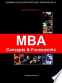 MBA Concepts and Frameworks - Tools for Working Professionals