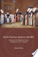 British Ottoman Relations  1661 1807
