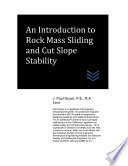 An Introduction To Rock Mass Sliding And Cut Slope Stability