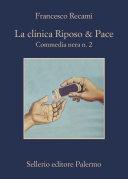 La clinica Riposo   Pace