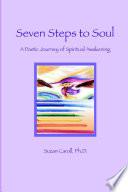 Seven Steps to Soul  A Poetic Journey of Spiritual Awakening