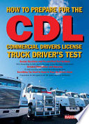 How to Prepare for the CDL