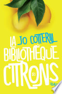 La biblioth  que des citrons