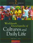 Worldmark Encyclopedia of Cultures and Daily Life  Americas