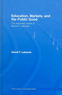 Education, Markets, and the Public Good