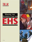 Making the Business Case for EHS Programs