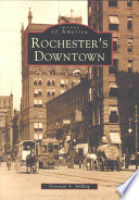Rochester's Downtown : the major crossroads of those streets....