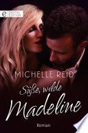 S    e  wilde Madeline