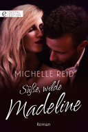 Süße, wilde Madeline