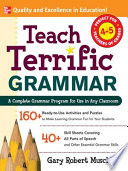 Teach Terrific Grammar Grades 4 5