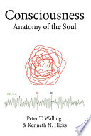 Consciousness : of scientific mysteries. the authors trace the first...