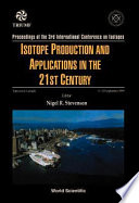 Isotope Production and Applications in the 21st Century