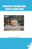PROBLEM OF VIETNAM BOAT PEOPLE IN HONG KONG