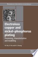 Electroless Copper and Nickel Phosphorus Plating