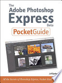 The Adobe Photoshop Express Beta Pocket Guide