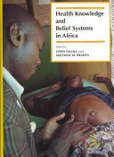 Health Knowledge And Belief Systems In Africa