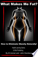 What Makes Me Fat  How to Eliminate Obesity Naturally
