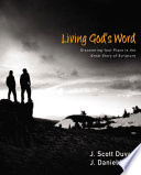 Living God's Word Discovering Our Place in the Great Story of Scripture