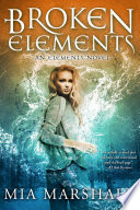 download ebook broken elements (elements, book 1) pdf epub