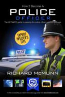 How to Become a Police Officer   The ULTIMATE Guide to Passing the Police Selection Process  NEW Core Competencies