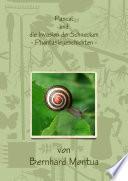 Pascal und die Invasion der Schnecken  Phanatiegeschichten