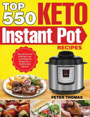 Top 550 Keto Instant Pot Recipes