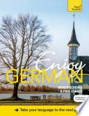 Enjoy German Intermediate to Upper Intermediate Course