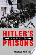 Hitler   s Prisons