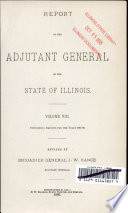 Report of the Adjutant General of the State of Illinois