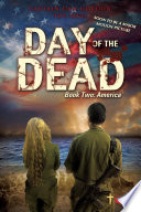 Day of the Dead  Book Two   America