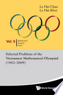 Selected Problems of the Vietnamese Mathematical Olympiad  1962      2009