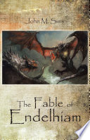 The Fable of Endelhiam
