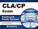 Cla Cp Exam Flashcard Study System