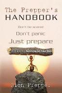 The Prepper S Handbook