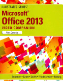 DVD Video Companion for Beskeen s Microsoft Office 2013  Illustrated Introductory  First Course