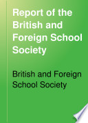 Report of the British and Foreign School Society