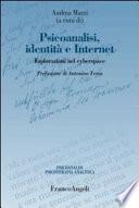 Psicoanalisi  identit   e internet  Esplorazioni nel cyberspace