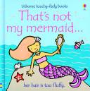 That s Not My Mermaid