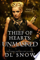 Thief of Hearts   Unmasked