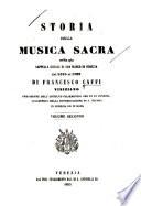 Storia Della Musica Sacra Nella Gi   Cappella Ducale Di San Marco in Venezia Dal 1318 Al 1797