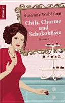 Chili, Charme und Schokoküsse