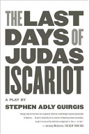 The Last Days Of Judas Iscariot : hell, the last days of judas iscariot...