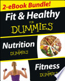 Fit and Healthy For Dummies, Two eBook Bundle with Bonus Mini eBook
