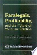 Paralegals  Profitability  and the Future of Your Law Practice
