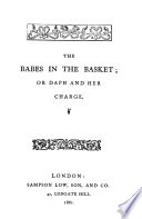 The Babes In The Basket Or Daph And Her Charge By C E Bowen
