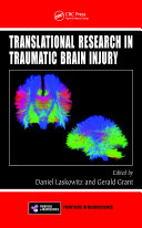 Translational Research In Traumatic Brain Injury : and permanent disability, contributing to nearly one-third...